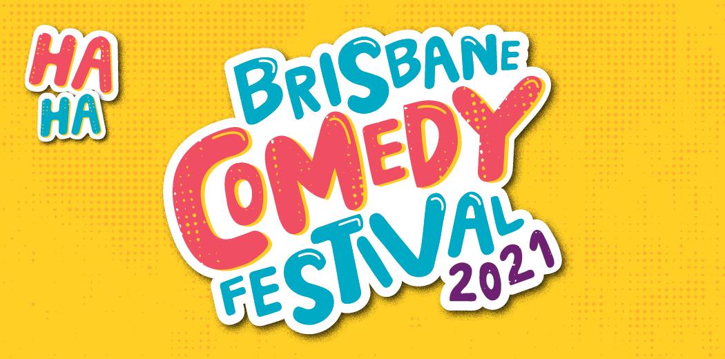 Brisbane Comedy Festival?>